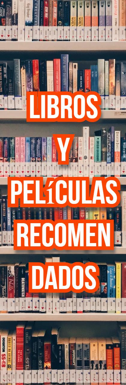 Libros y películas recomendados